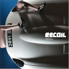 Subhuman by Recoil