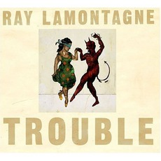 Trouble mp3 Album by Ray LaMontagne
