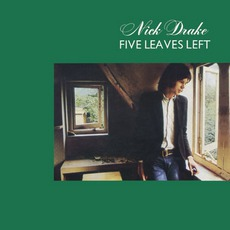 Five Leaves Left mp3 Album by Nick Drake
