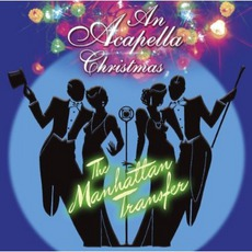 An A Cappella Christmas mp3 Album by The Manhattan Transfer