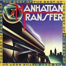 The Best Of The Manhattan Transfer mp3 Album by The Manhattan Transfer