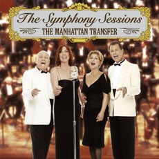 The Symphony Sessions mp3 Album by The Manhattan Transfer