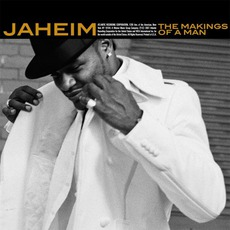 The Makings Of A Man mp3 Album by Jaheim