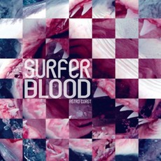 Astro Coast mp3 Album by Surfer Blood