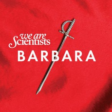 Barbara mp3 Album by We Are Scientists