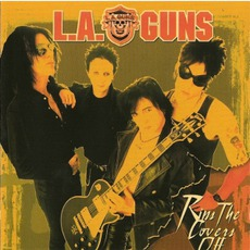 Rips The Covers Off mp3 Album by L.A. Guns