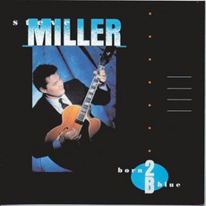 Born 2B Blue mp3 Album by Steve Miller Band