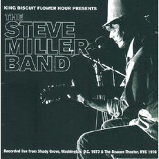 King Biscuit Flower Hour: The Steve Miller Band mp3 Live by Steve Miller Band