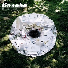Days To Come mp3 Album by Bonobo