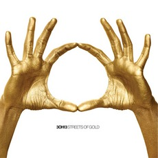 Streets Of Gold mp3 Album by 3OH!3