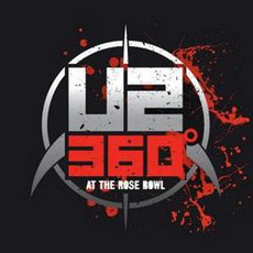 U2 360°: At The Rose Bowl mp3 Live by U2