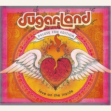 Love On The Inside (Deluxe Fan Edition) by Sugarland