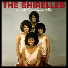 25 All Time Greatest Hits mp3 Artist Compilation by The Shirelles