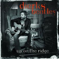 Up On The Ridge mp3 Album by Dierks Bentley