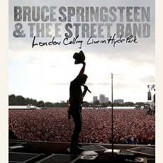 London Calling: Live In Hyde Park by Bruce Springsteen & The E Street Band