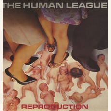 Reproduction (Remastered) mp3 Album by The Human League