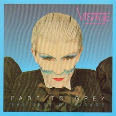 Fade To Grey: The Best Of VIsage mp3 Artist Compilation by Visage