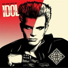 The Very Best Of Billy Idol: Idolize Yourself