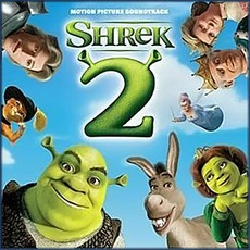 Shrek 2 mp3 Soundtrack by Various Artists