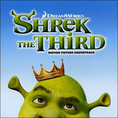 Shrek The Third mp3 Soundtrack by Various Artists