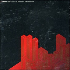 1993-2003: 1St Decade In The Machines by Ulver