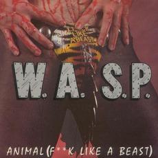 Animal (F**K Like A Beast) by W.A.S.P.