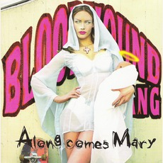 Along Comes Mary mp3 Single by Bloodhound Gang