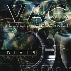 Dial8 mp3 Single by Velvet Acid Christ