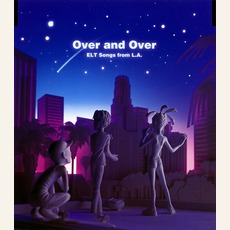 Over And Over (ELT Songs From L.A.)