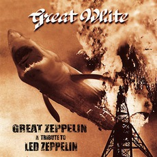 Great Zeppelin: A Tribute To Led Zeppelin mp3 Live by Great White