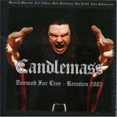Doomed For Live: Reunion 2002 mp3 Live by Candlemass