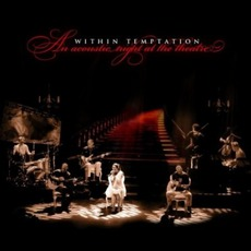 An Acoustic Night At The Theatre mp3 Live by Within Temptation
