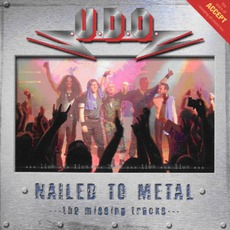 Nailed To Metal: The Missing Tracks