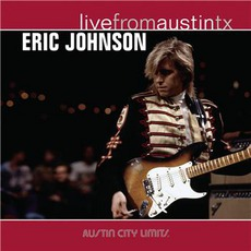 Live From Austin Tx mp3 Live by Eric Johnson