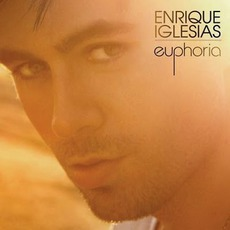 Euphoria mp3 Album by Enrique Iglesias