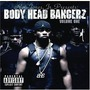 Body Head Bangerz, Volume One