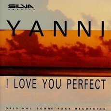 I Love You Perfect by Yanni