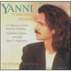 Forbidden Dreams: Encore Collection, Volume 2 by Yanni Buy