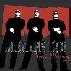 Good Mourning by Alkaline Trio