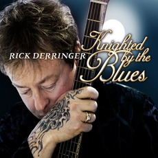 Knighted By The Blues mp3 Artist Compilation by Rick Derringer