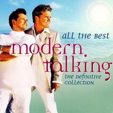 All The Best: The Definitive Collection mp3 Artist Compilation by Modern Talking