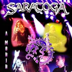 A Morir by Saratoga