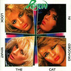 Look What The Cat Dragged In mp3 Album by Poison