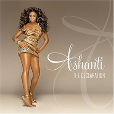 The Declaration mp3 Album by Ashanti