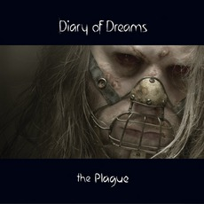 The Plague by Diary Of Dreams