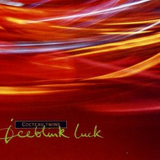 Iceblink Luck mp3 Single by Cocteau Twins