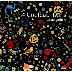 Evangeline mp3 Single by Cocteau Twins