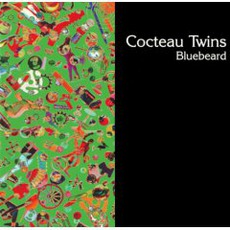 Bluebeard mp3 Single by Cocteau Twins