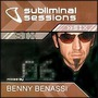 Subliminal Sessions 6: Mixed By Benny Benassi