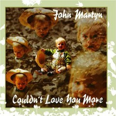 Couldn't Love You More mp3 Artist Compilation by John Martyn